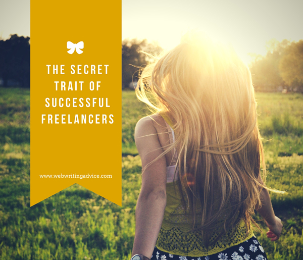 The Secret Trait of Successful Freelancers