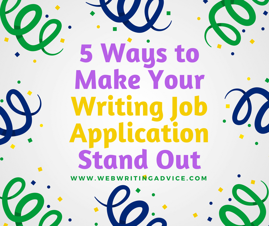 5 Ways To Make Your Writing Job Application Stand Out